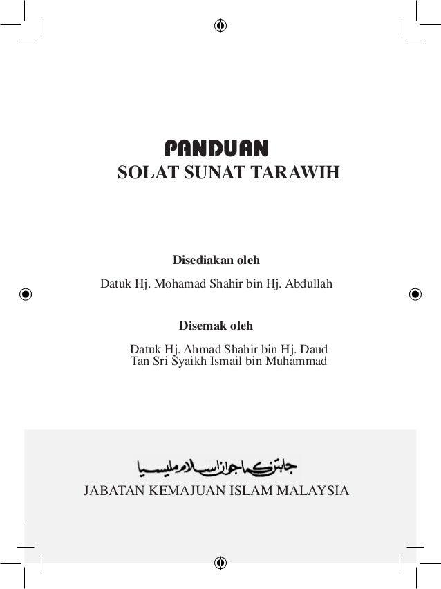 PANDUAN  SOLAT SUNAT TARAWIH  Disediakan oleh Datuk Hj. Mohamad Shahir bin Hj. Abdullah Disemak oleh Datuk Hj. Ahmad Shahi...