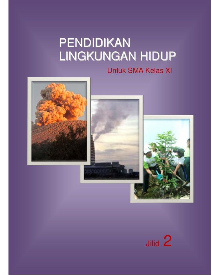 Buku Pendidikan Lingkungan Hidup (PLH) SMA Kelas XI