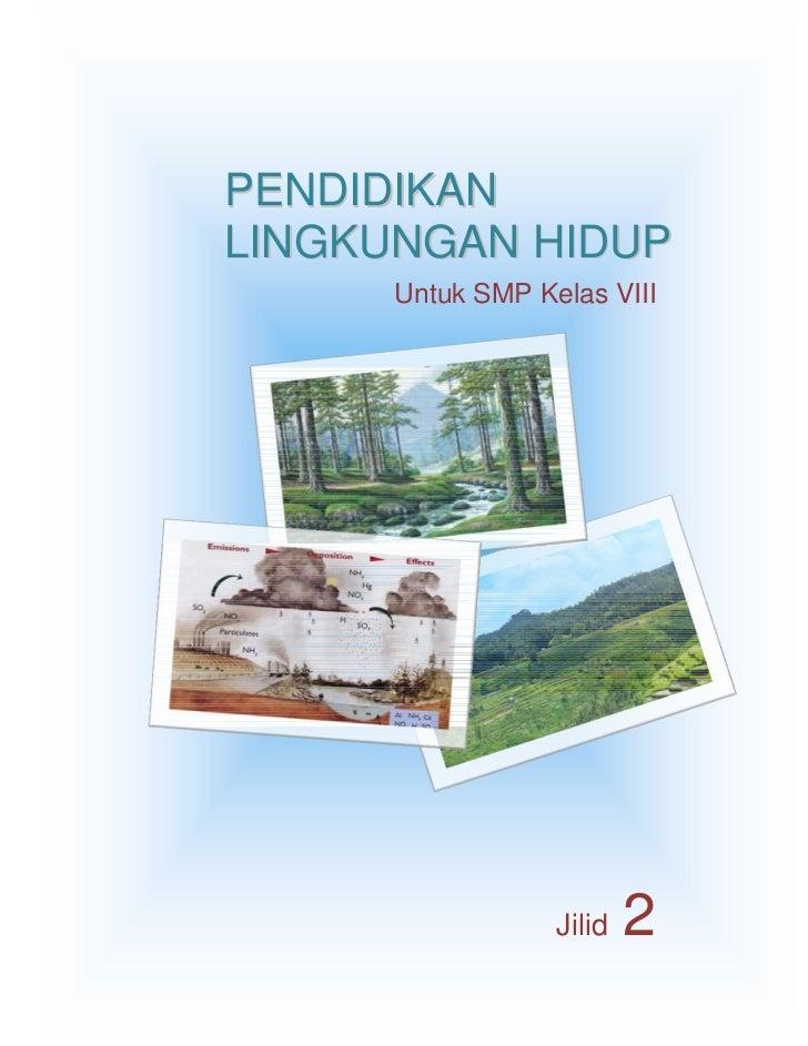 Buku Sekolah Elektronik [BSE] PLH SMP Kelas VIII-2009