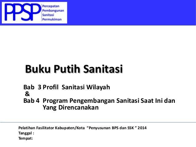 Buku Putih Sanitasi - 3.5 Identifikasi Masalah dan Program Pengembangan Sanitasi