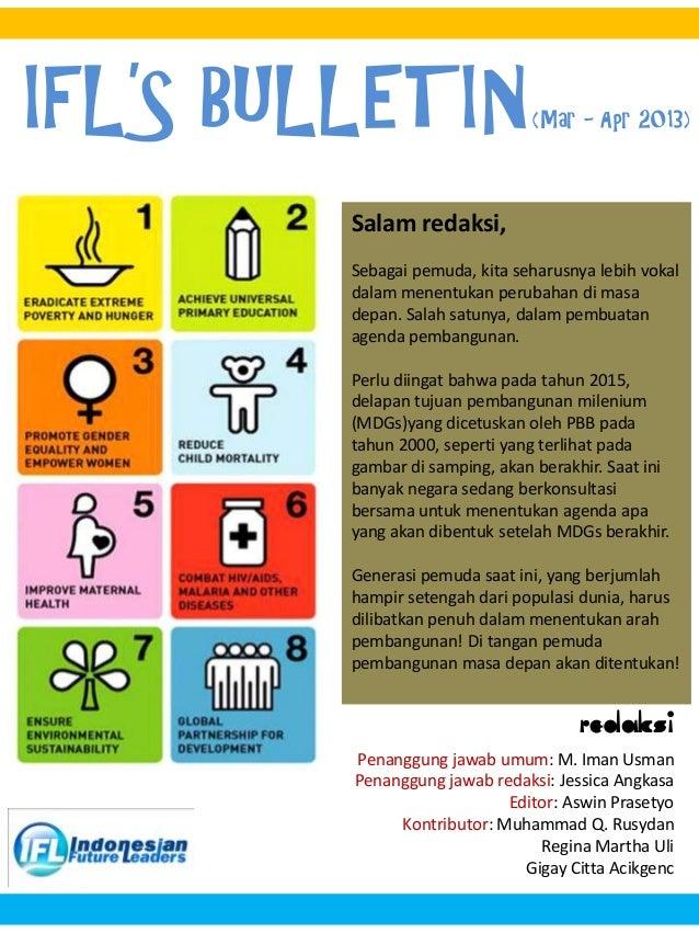 IFL'S BULLETIN(Mar - Apr 2013) Redaksi Penanggung jawab umum: M. Iman Usman Penanggung jawab redaksi: Jessica Angkasa Edit...