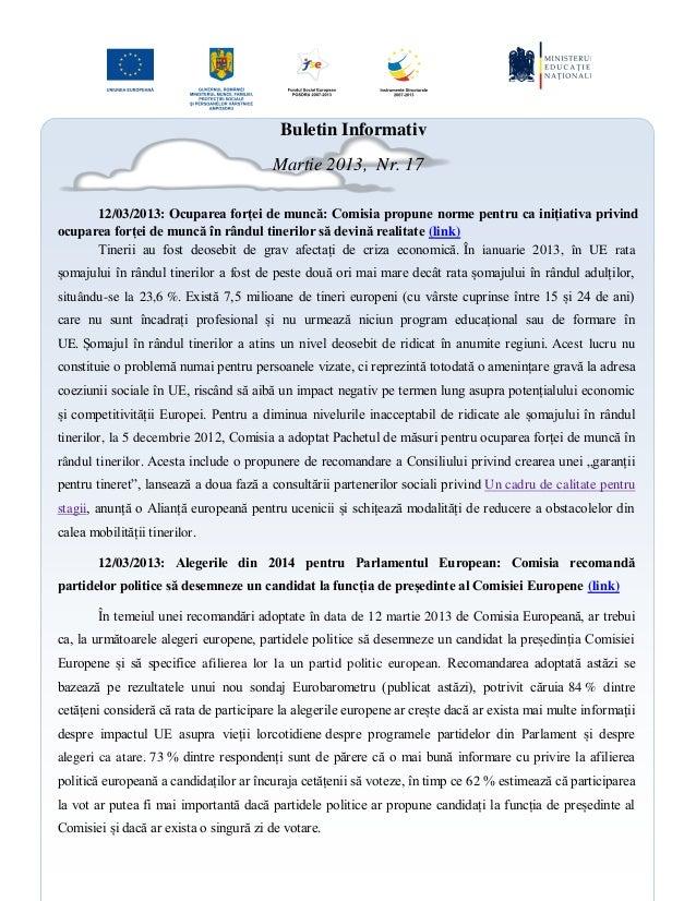 Buletin Informativ Martie 2013, Nr. 17 12/03/2013: Ocuparea forței de muncă: Comisia propune norme pentru ca inițiativa pr...