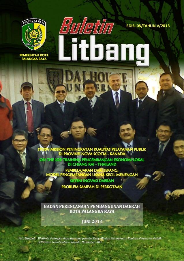 Buletin Litbang Bappeda Kota Palangka Raya   Edisi 08 -  Tahun V - 2013