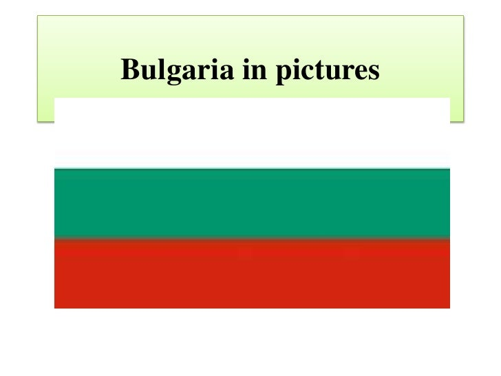 Bulgaria in pictures