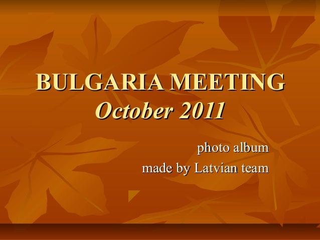 Bulgaria meeting  2011