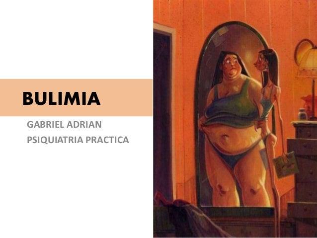 BULIMIA GABRIEL ADRIAN PSIQUIATRIA PRACTICA