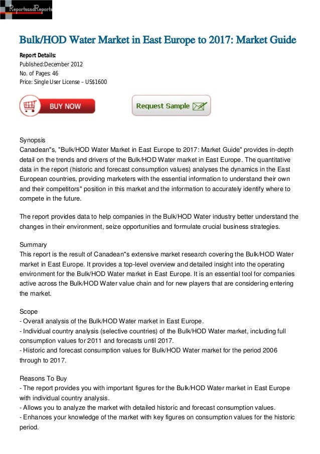 Bulk/HOD Water Market in East Europe to 2017: Market GuideReport Details:Published:December 2012No. of Pages: 46Price: Sin...
