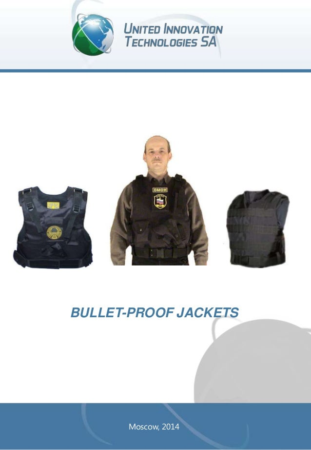 BULLET-PROOF JACKETS  Moscow, 2014