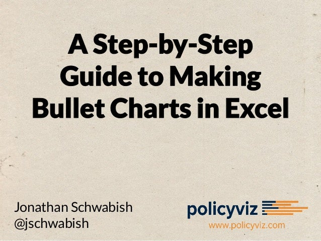 A Step-by-Step Guide to Making Bullet Charts in Excel  Jonathan Schwabish @jschwabish