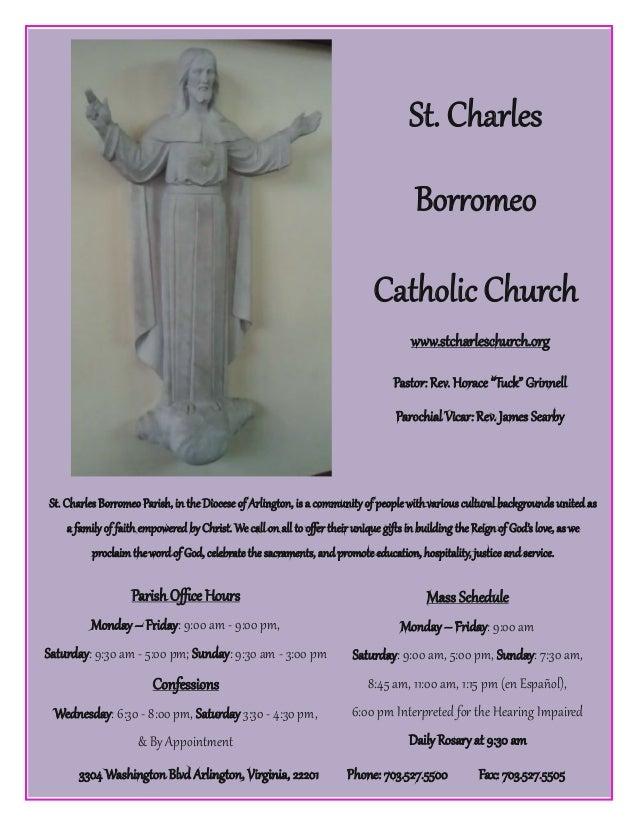 """St. Charles Bqrrqmeq Cathqlic Chvrch zzz.stcharleschvrch.qrg  Pastqr: Rex. Hqrace """"Tvck"""" Griooell Parqchial Vicar: Rex. Ja..."""