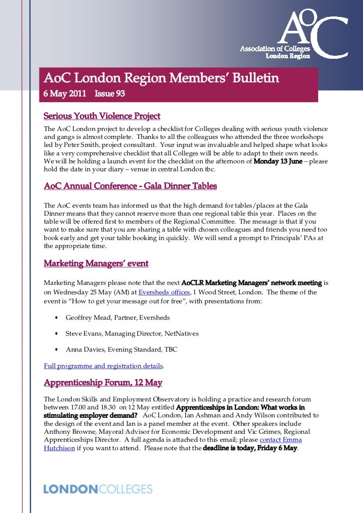 AoC London Region Members' Bulletin6 May 2011 Issue 93Serious Youth Violence ProjectThe AoC London project to develop a ch...