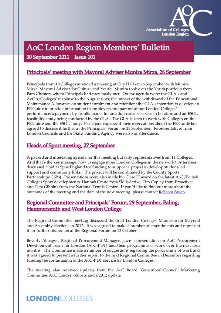AoC London Region Members' Bulletin30 September 2011 Issue 101Principals' meeting with Mayoral Adviser Munira Mirza, 26 Se...