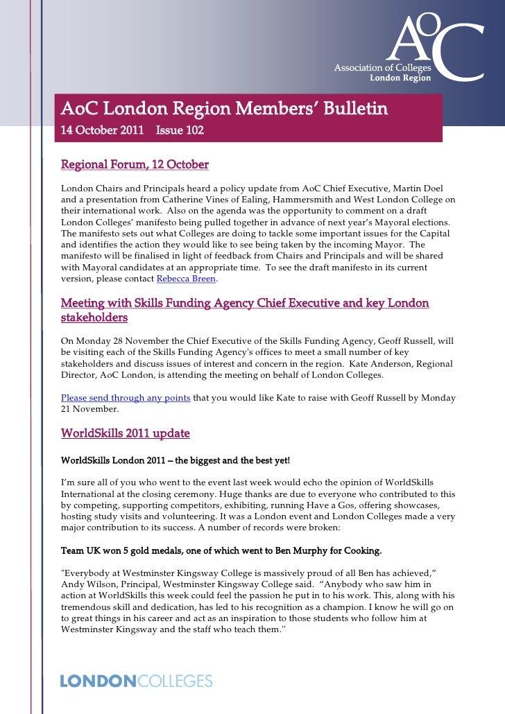 AoC London Region Members' Bulletin14 October 2011 Issue 102Regional Forum, 12 OctoberLondon Chairs and Principals heard a...