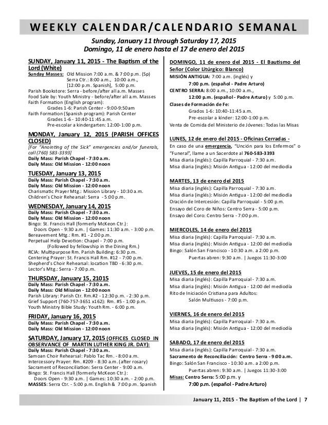 WEEKLY CALENDAR/CALENDARIO SEMANAL Sunday, January 11 through Saturday 17, 2015 Domingo, 11 de enero hasta el 17 de enero ...