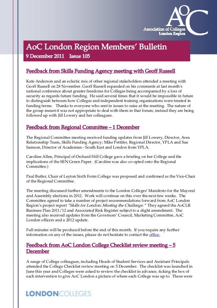 AoC London Region Members' Bulletin9 December 2011 Issue 105Feedback from Skills Funding Agency meeting with Geoff Russell...