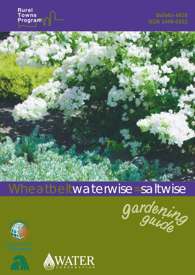 Wheatbelt Waterwise Equal Saltwise Gardening Guide - Rural Towns, Austrlaia
