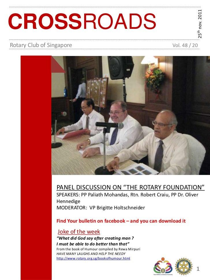 25th nov. 2011CROSSROADSRotary Club of Singapore                                            Vol. 48 / 20                 P...