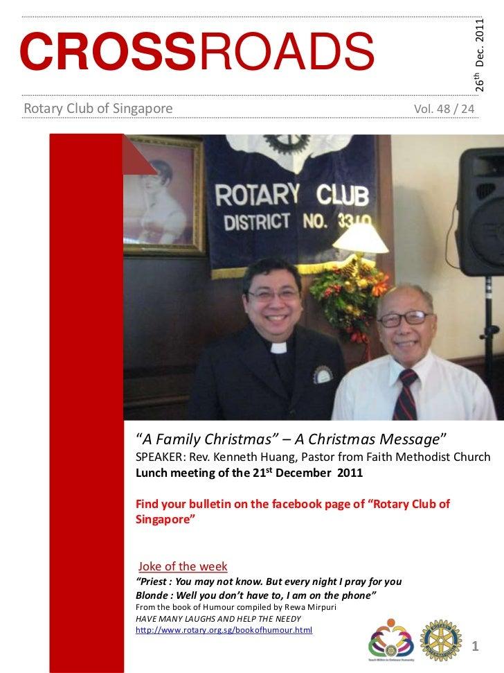26th Dec. 2011CROSSROADSRotary Club of Singapore                                                      Vol. 48 / 24        ...