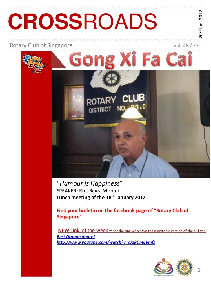 20th Jan. 2012CROSSROADSRotary Club of Singapore                                                          Vol. 48 / 27    ...