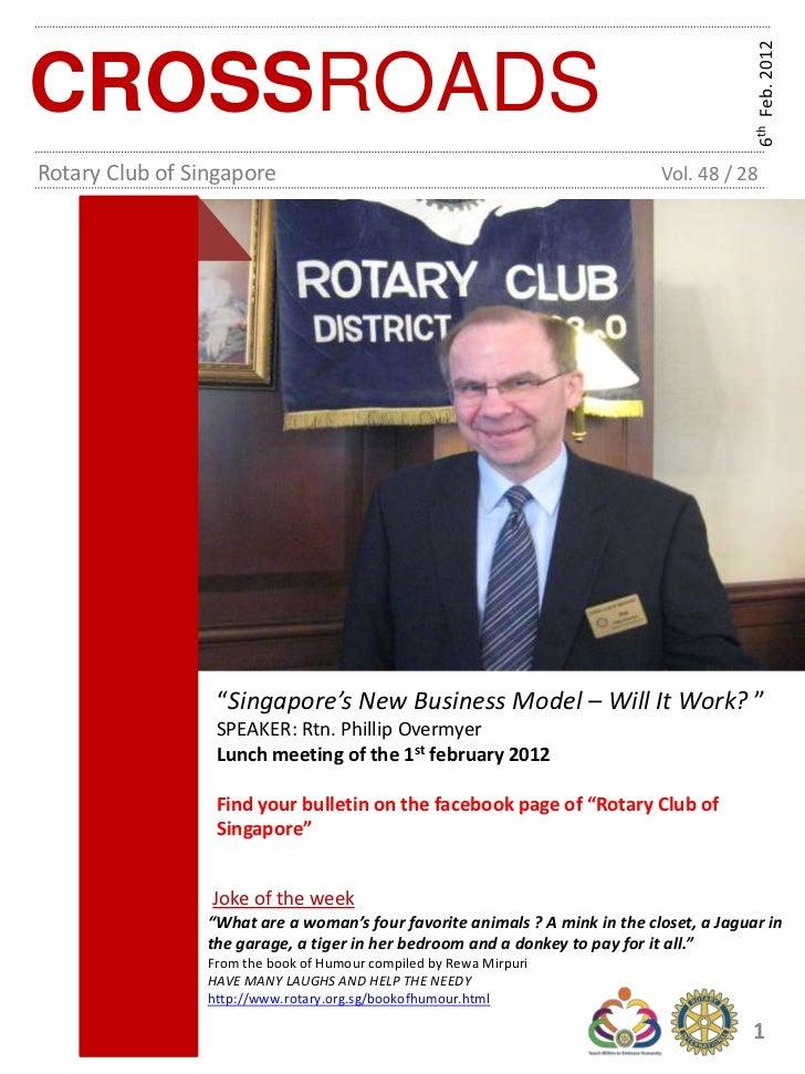 6th Feb. 2012CROSSROADSRotary Club of Singapore                                                     Vol. 48 / 28          ...