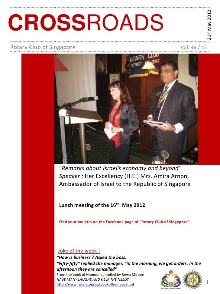 21st May 2012CROSSROADSRotary Club of Singapore                                                          Vol. 48 / 42     ...