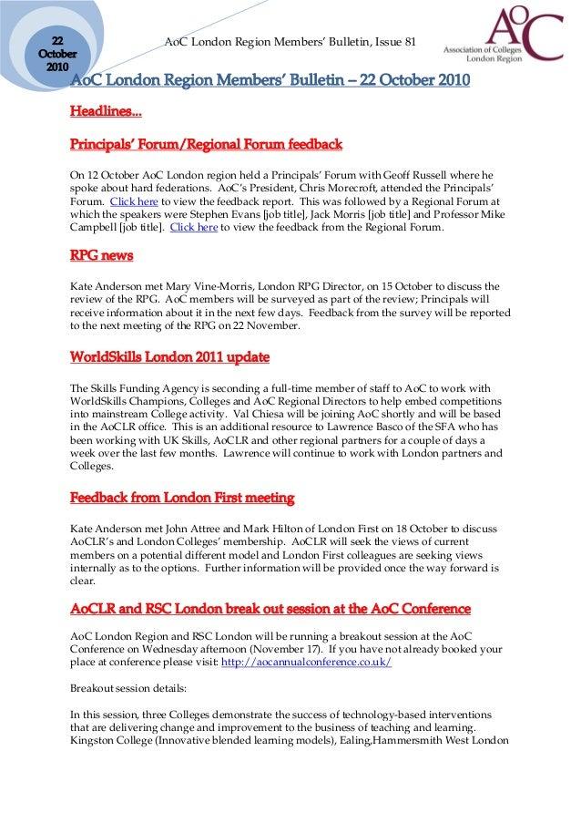 AoC London Region Members' Bulletin, Issue 8122 October 2010 AoC London Region Members' Bulletin – 22 October 2010 Headlin...