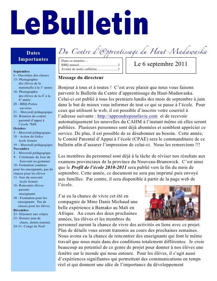 LeBulletin     Dates                      Du Centre d'@pprentissage du Haut-Madawaska   Importantes                   Dans...