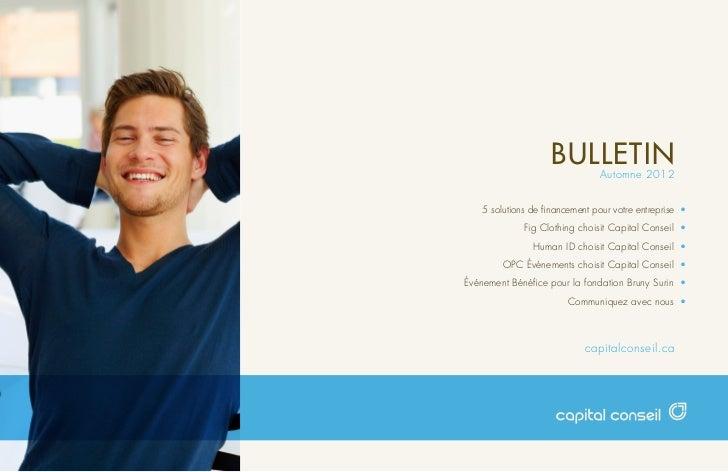BULLETIN   Automne 20125 solutions de financement pour votre entreprise •                              Fig Clothing chois...