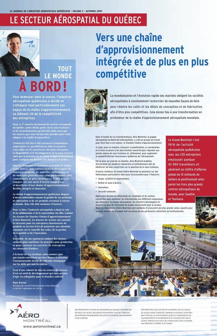 Le JournaL de L'industrie aérospatiaLe québécoise – VoLume 2 – automne 2009    Le seCteur aérospatiaL du QuébeC           ...