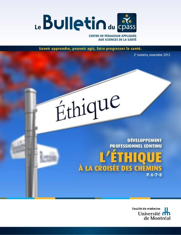 Développement Professionnel continu L'ÉTHIQUE À la croisée des chemins p. 6-7-8 faculté de médecine 2e numéro, novembre 20...