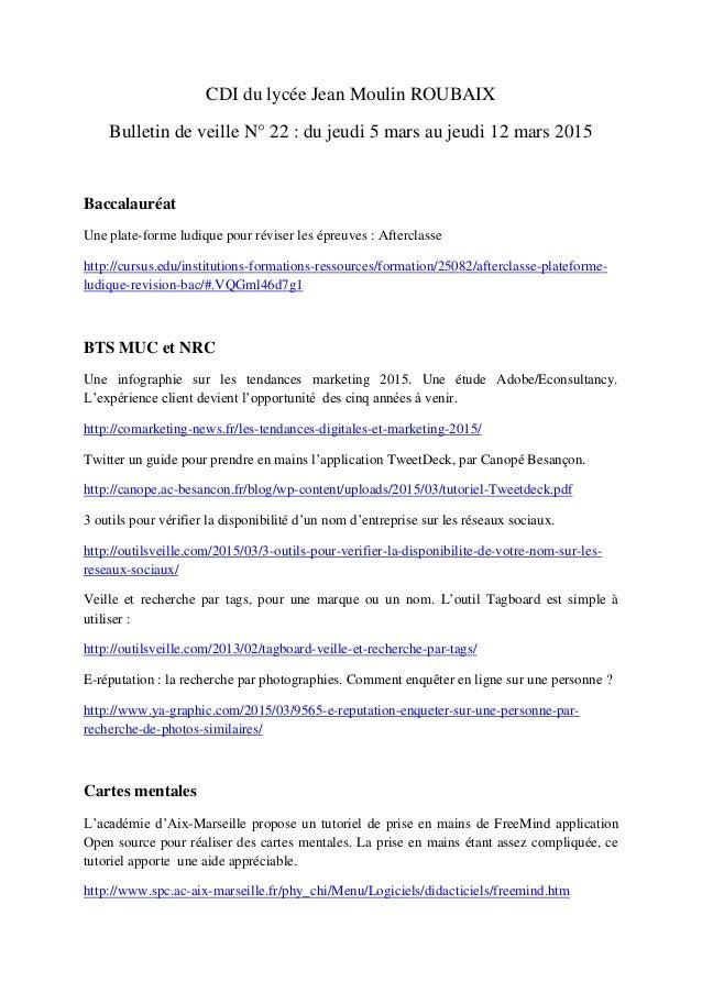 CDI du lycée Jean Moulin ROUBAIX Bulletin de veille N° 22 : du jeudi 5 mars au jeudi 12 mars 2015 Baccalauréat Une plate-f...