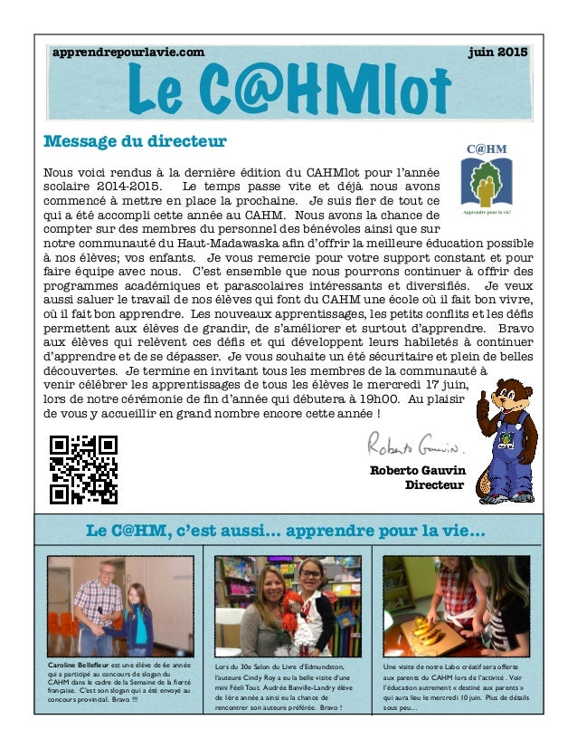 Caroline Bellefleur est une élève de 6e année qui a participé au concours de slogan du CAHM dans le cadre de la Semaine de ...