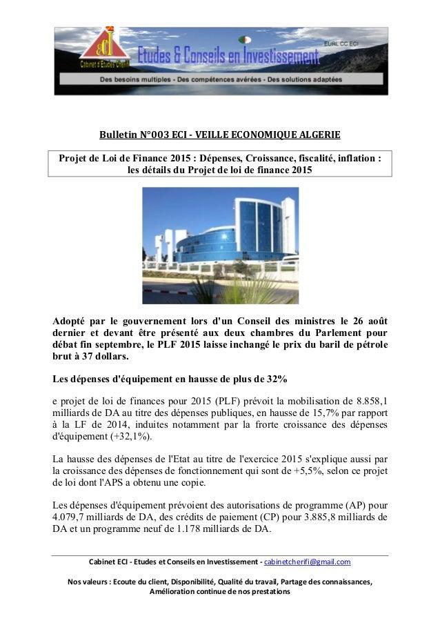 Bulletin N°003 ECI - VEILLE ECONOMIQUE ALGERIE  Projet de Loi de Finance 2015 : Dépenses, Croissance, fiscalité, inflation...