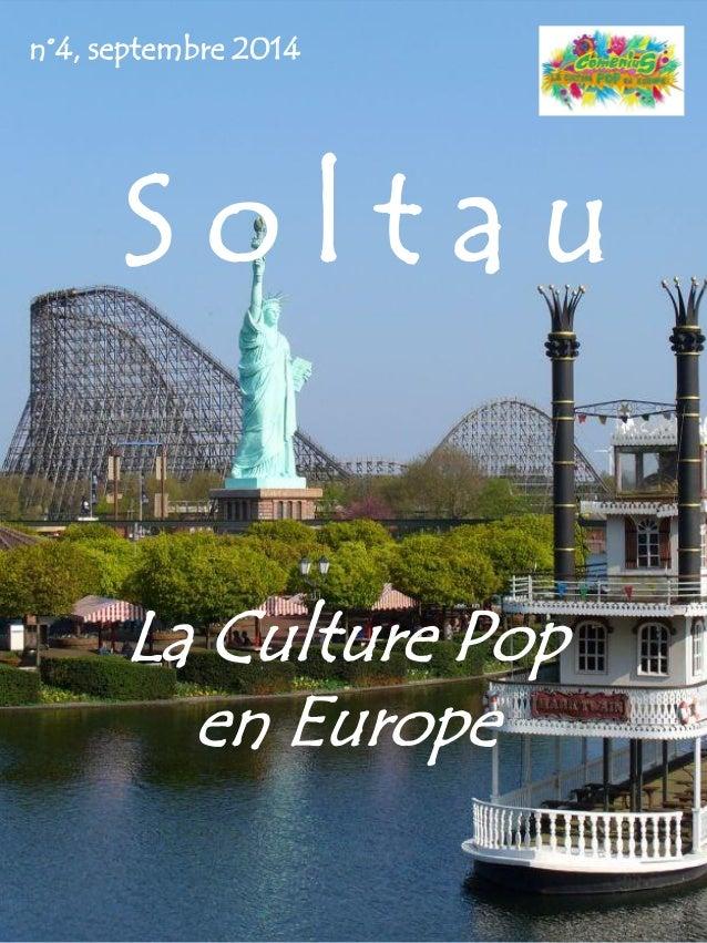 S o l t a u La Culture Pop en Europe n°4, septembre 2014