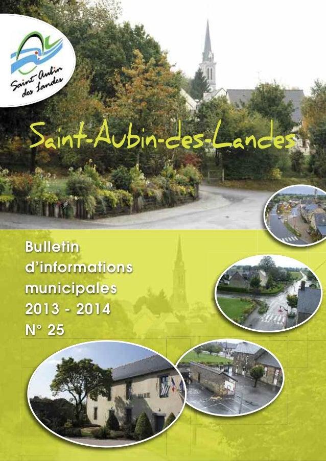 Saint-Aubin-des-Landes Bulletin d'informations municipales 2013 - 2014 N° 25