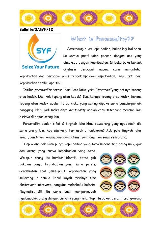 Bulletin/3/SYF/12                                     Personality alias kepribadian, bukan lagi hal baru.                 ...