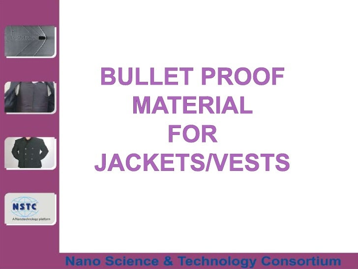 Bullet proof material technology