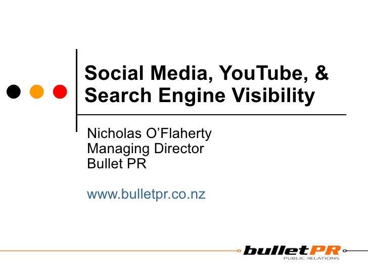 Bullet PR; Social Media, You Tube & Search Engine Visibility, Presentation At Search Engine Room, Sydney 18 Nov 09
