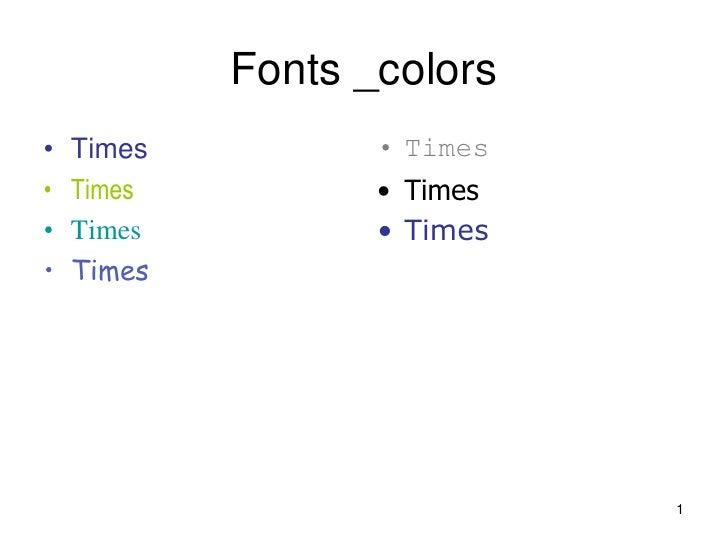 Fonts _colors•   Times          • Times•   Times          • Times•   Times          • Times•   Times                      ...