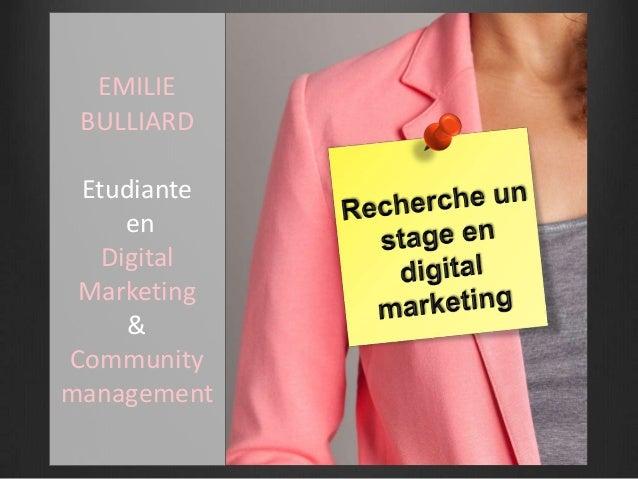 EMILIEBULLIARDEtudianteenDigitalMarketing&Communitymanagement