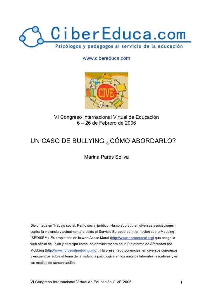 www.cibereduca.com               VI Congreso Internacional Virtual de Educación                        6 – 26 de Febrero d...