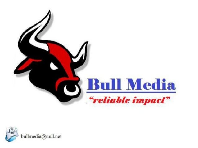 About us….. Bull Media has years of experience and a proven track record of delivering products and services within budget...