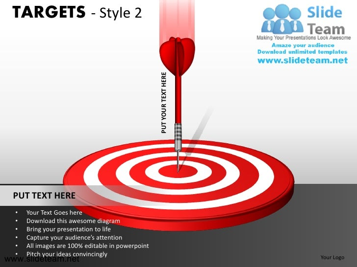 TARGETS - Style 2                                                   PUT YOUR TEXT HERE PUT TEXT HERE  •   Your Text Goes h...