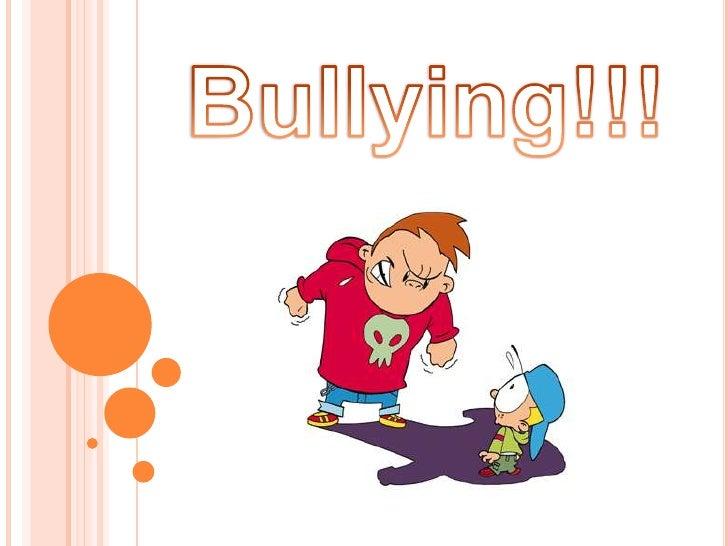Bullying!!!<br />