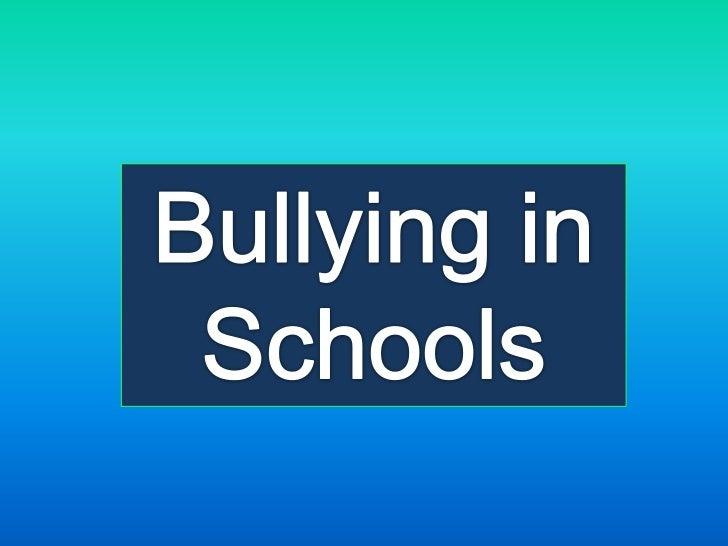Bullying in Schools<br />