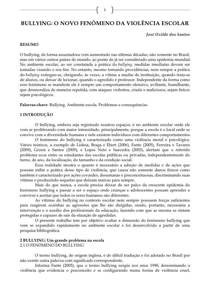 1BULLYING: O NOVO FENÔMENO DA VIOLÊNCIA ESCOLAR                                                                     José O...
