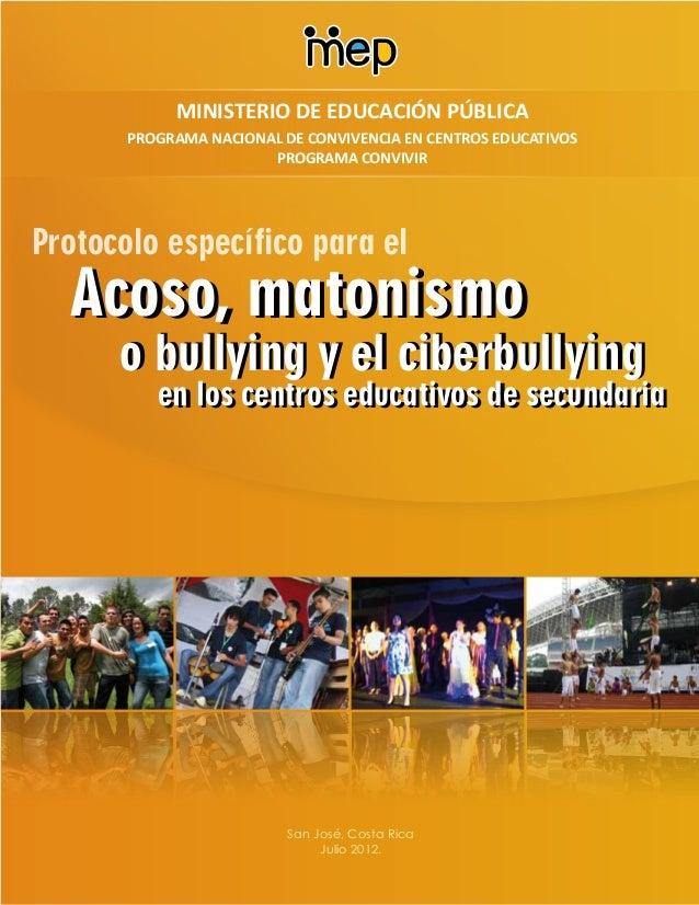 Protocolo específico para elAcoso, matonismoAcoso, matonismoo bullying y el ciberbullyingo bullying y el ciberbullyingen l...