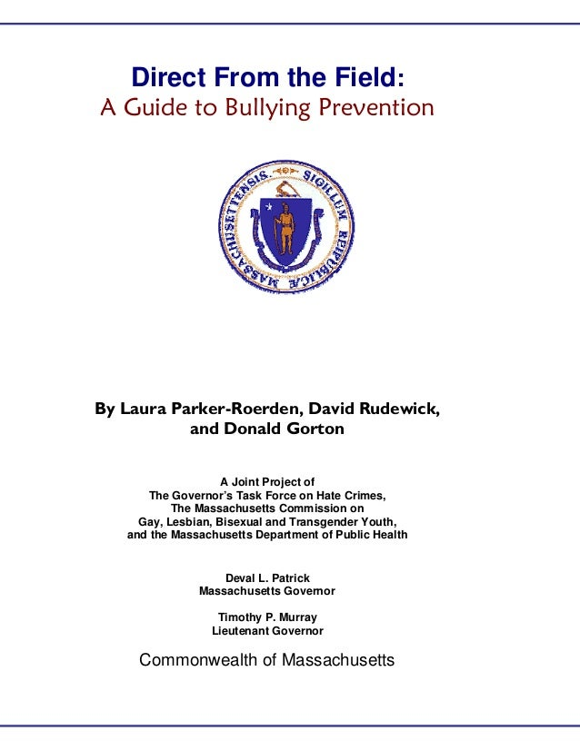 Direct From the Field: A Guide to Bullying Prevention By Laura Parker-Roerden, David Rudewick, and Donald Gorton A Joint P...