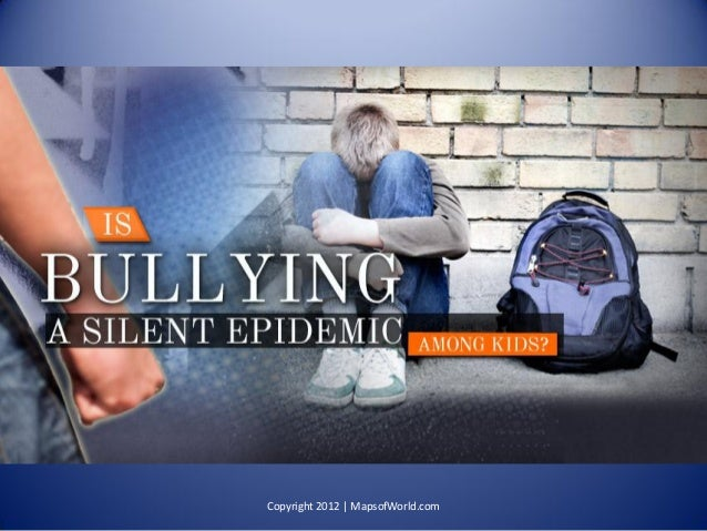 Is Bullying A Silent Epidemic Among Kids? - Facts & Infographic