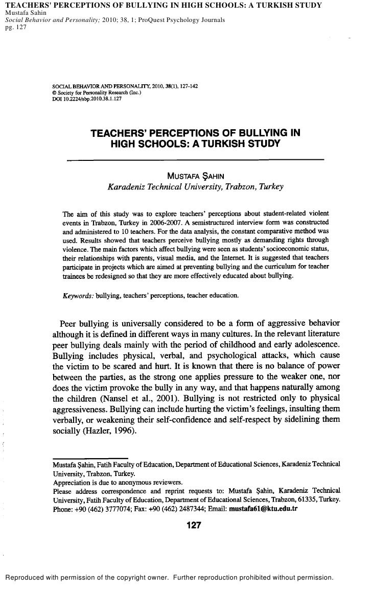 TEACHERS' PERCEPTIONS OF BULLYING IN HIGH SCHOOLS: A TURKISH STUDY Mustafa Sahin Social Behavior and Personality; 2010; 38...
